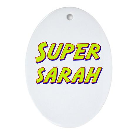 Super sarah Oval Ornament