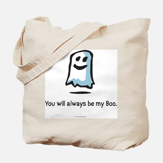 ...Always be my Boo Tote Bag