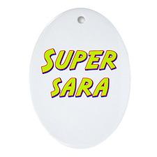 Super sara Oval Ornament