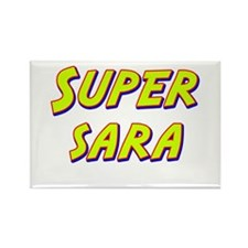 Super sara Rectangle Magnet