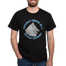 Proudly Owned Belgian Tervuren T-Shirt