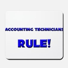 Accounting Technicians Rule! Mousepad