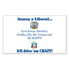 Annoy a Liberal... Rectangle Decal