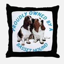 Proudly Owned Basset Hound Throw Pillow