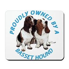 Proudly Owned Basset Hound Mousepad