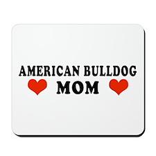 American Bulldog Mom Mousepad