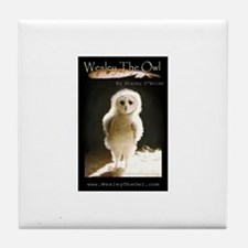 Titled WesleyTheOwl Tile Coaster