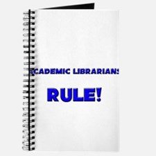 Academic Librarians Rule! Journal