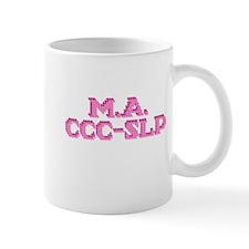 M.A. CCC-SLP Small Mug