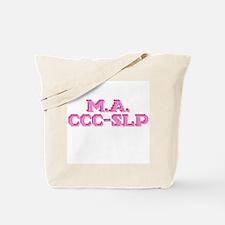 M.A. CCC-SLP Tote Bag