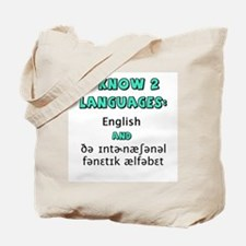 I KNOW 2 LANGUAGES Tote Bag