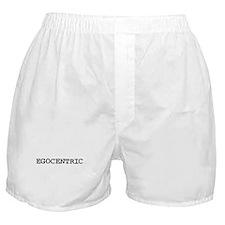 Egocentric Boxer Shorts