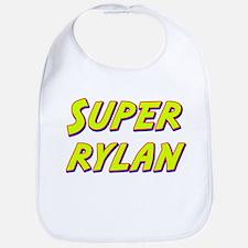 Super rylan Bib