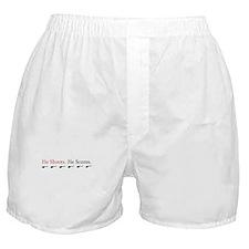 HE SHOOTS HE SCORES (EXPECTIN Boxer Shorts
