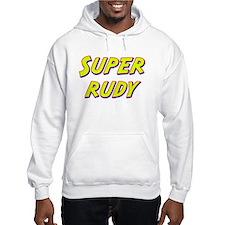 Super rudy Hoodie