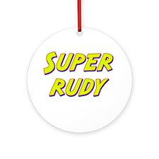 Super rudy Ornament (Round)