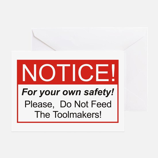 Notice / Toolmakers Greeting Card
