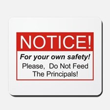 Notice / Principals Mousepad