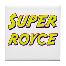 Super royce Tile Coaster