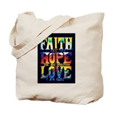 Faith - Hope - Love Tote Bag