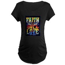Faith - Hope - Love T-Shirt