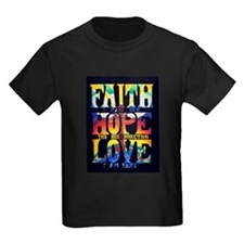 Faith - Hope - Love T