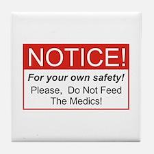 Notice / Medics Tile Coaster