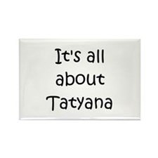 Funny Tatyana Rectangle Magnet
