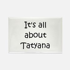 Unique Tatyana Rectangle Magnet