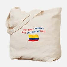 Perfect Colombian 2 Tote Bag