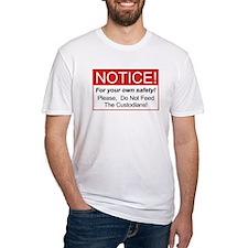 Notice / Custodians Shirt