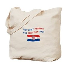 Perfect Croatian 2 Tote Bag