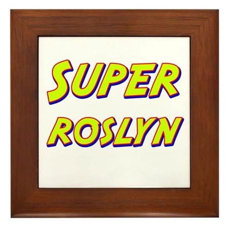 Super roslyn Framed Tile