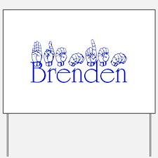 Brenden Yard Sign