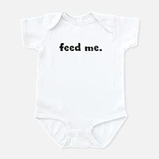 feed me. Infant Bodysuit