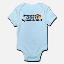 Everyone Loves a Spanish Girl Infant Bodysuit