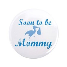 "Soon to be Mommy 3.5"" Button"
