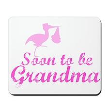 Soon to be Grandma Mousepad
