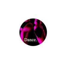 Dance. Mini Button (10 pack)