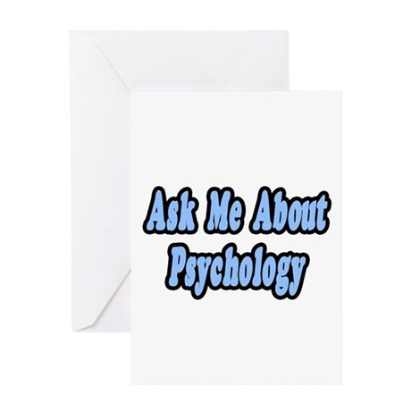 """Ask Me About Psychology"" Greeting Card"
