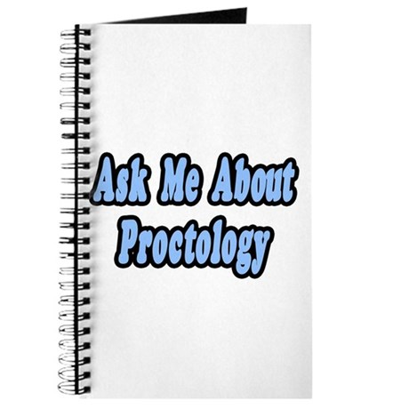 """""""Ask Me About Proctology"""" Journal"""