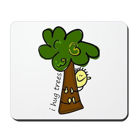 I Hug Trees Mousepad