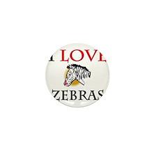 I Love Zebras Mini Button