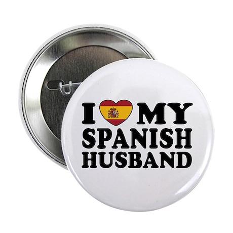 """I Love My Spanish Husband 2.25"""" Button"""