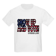 Show up and Vote T-Shirt