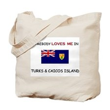 Somebody Loves Me In TURKS & CAICOS ISLAND Tote Ba