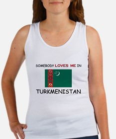 Somebody Loves Me In TURKMENISTAN Women's Tank Top