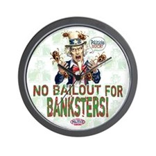 No Bailout for Banksters Wall Clock