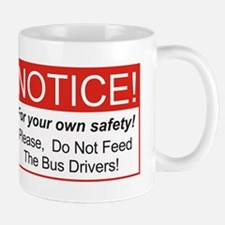 Notice / Bus Drivers Mug