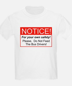 Notice / Bus Drivers T-Shirt